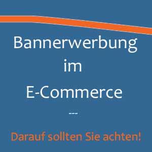 Bannerwerbung im E-Commerce