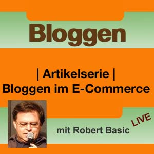 Bloggen im E-Commerce mit Robert Basic – Live