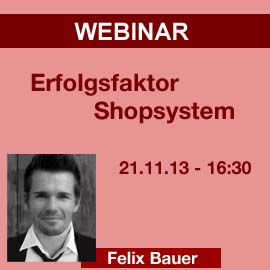 Letzte Chance: Webinar – Erfolgsfaktor Shopsystem