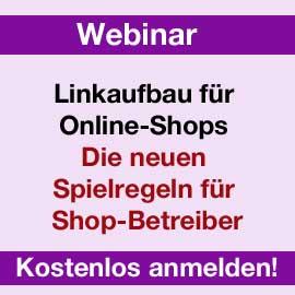 Neues Webinar: Linkaufbau für Online-Shops: Die neuen Spielregeln für Shop-Betreiber