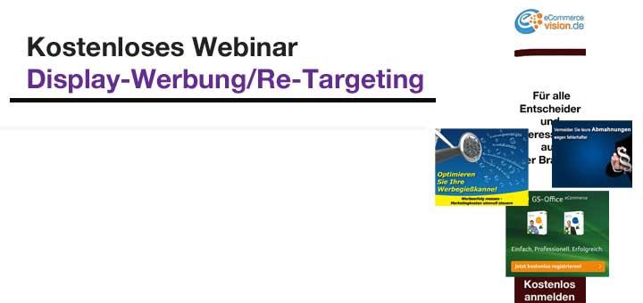 Kostenloses Webinar zum Thema Display-Werbung/Re-Targeting