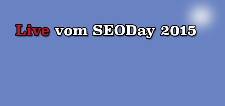 Live vom SEO-Day 2015