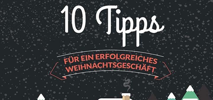 10 Tipps für ein erfolgreiches Weihnachtsgeschäft für Shopbetreiber