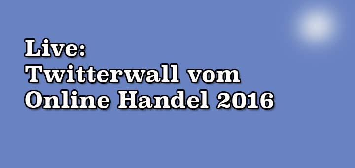 Live-Twitterwall vom Online Handel 2016 in Düsseldorf