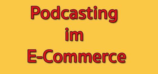 Podcasting im E-Commerce