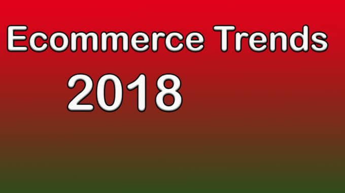 Die Ecommerce Trends 2018 #095