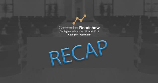 Recap zur Conversion Roadshow #105