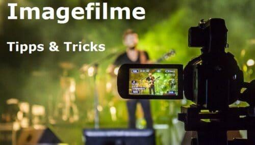 Imagefilm Produktion – mit diesen 10 Tipps geht es richtig