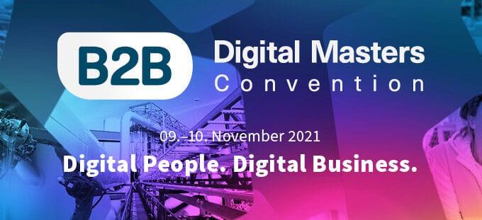 »Digital People. Digital Business.«  #B2BDMC21